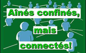 AÎNÉS CONFINÉS, MAIS CONNECTÉS